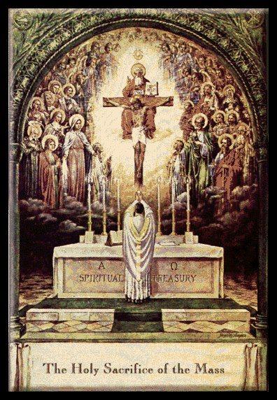 The Holy Sacrifice of the Mass1